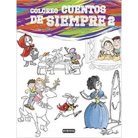 COLOREO CUENTOS DE SIEMPRE 2 (INFANTIL Y JUVENIL E